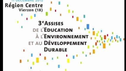 3e Assises régionales de l'éducation à l'environnement en région Centre