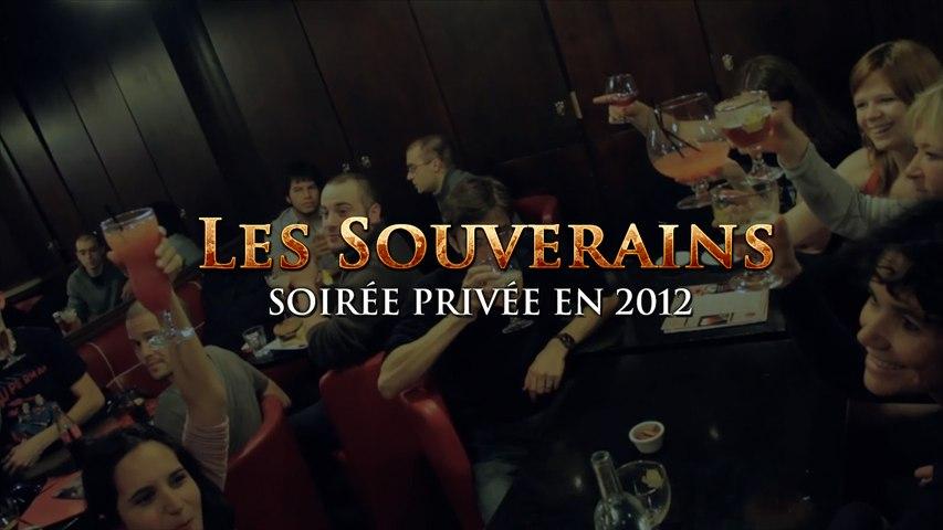 Les Souverains - Soirée 2012