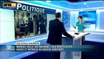 Politique Première : le cas Manuel Valls