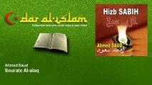 Ahmed Saud - Sourate Al-alaq - Dar al Islam