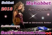 SesliTutkunum.Com - Türkçe Pop 2013 Türkçe Pop Remix Turkish Pop Music Karışık Mix