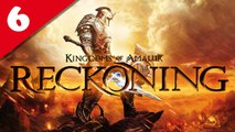 Les Royaumes d'Amalur : Reckoning - PC - 06 [Frapsoluce / Walkthrough]
