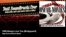 High School Music Band - I Will Always Love You (Bodyguard) - Best Soundtracks Ever