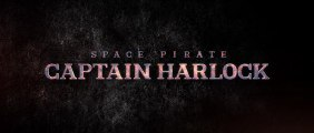 Albator - Space Pirate Captain Harlock - Bande-Annonce Teaser [VO|HD1080p]