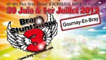 Bray Stunt Show 3 - 2012 - Gournay en bray | avec Rodolphe et Leslie de Rolf Circus