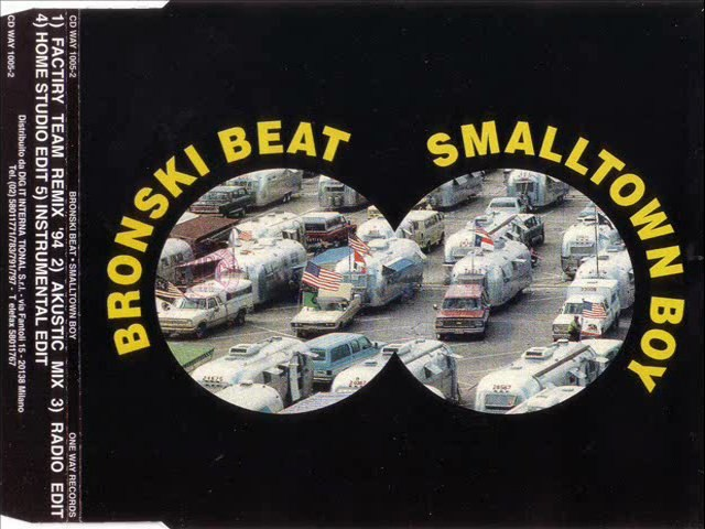 BRONSKI BEAT - Smalltown boy '94 (FACTORY TEAM remix '94) | Godialy.com