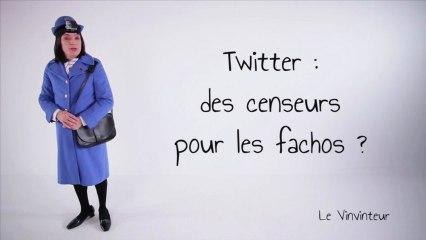 Le Vinvinteur n°14 - Twitter : des censeurs pour les fachos ?