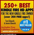 Technology Book Review: 250+ Best Kindle Fire HD Apps for the New Kindle Fire Owner (Over 200 FREE APPS) by Tom Edwards, Jenna Edwards