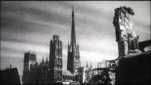Rouen martyre d'une cité 1945 film sur la destruction du patrimoine architectural Rouennais lors de la deuxième guerre mondiale habitat insalubre