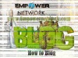 How To Blog – WordPress Blogs Are Great But Empower Network Blogs Better?