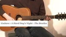 Cours guitare : jouer A hard day's night des Beatles à la guitare - HD