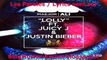 Maejor Ali Ft. Justin Bieber - Lolly (+ Traduction)