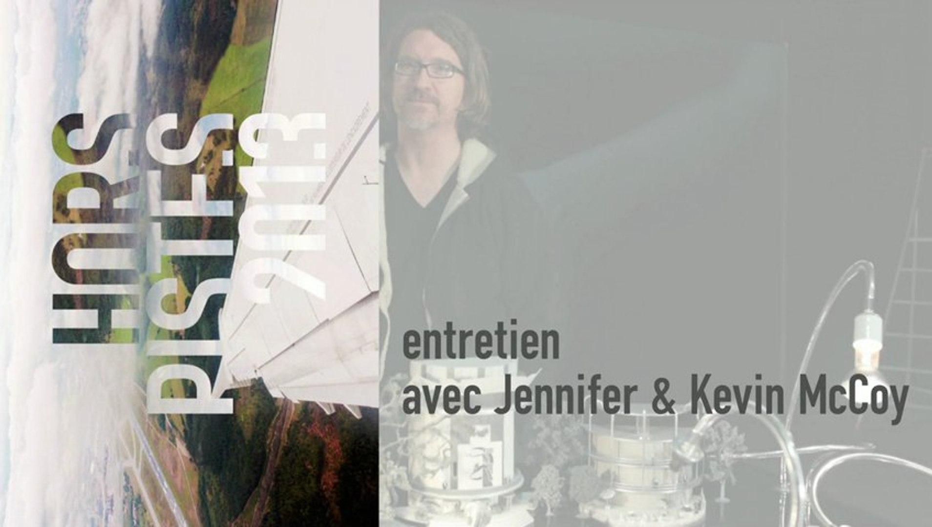 Entretien avec Jennifer et Kevin McCoy autour de Hors Pistes 2013 - cycle du 18 janvier 2013 au  3 f