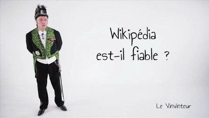 Le Vinvinteur n°15 - Pourquoi Wikipédia est-il si fiable ?