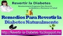 [ Como Revertir la Diabetes ]  [ se puede curar la diabetes ]
