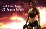 Tomb Raider Legend | GBA , 2 ) Balade en Moto