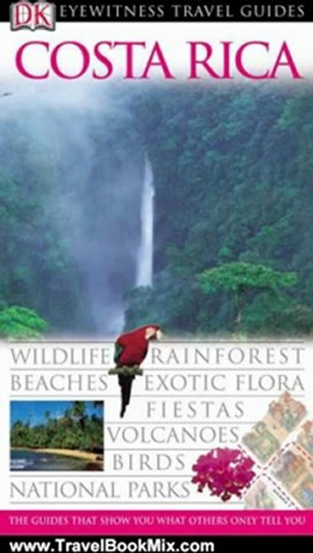 Traveling Book Review: Costa Rica (Eyewitness Travel Guides) by Christopher Baker
