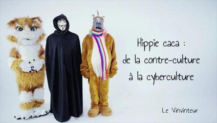 Le Vinvinteur n°16 - Hippie caca : de la contre-culture à la cyberculture