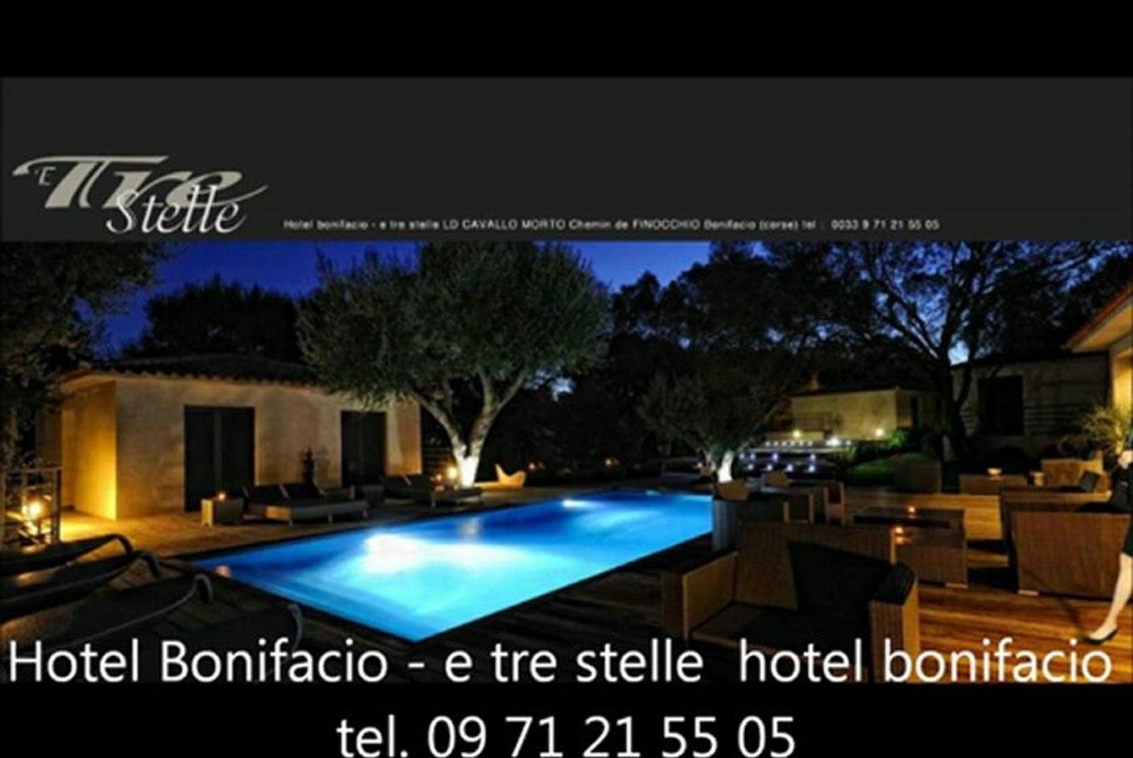 hotel bonifacio - tel. 09 71 21 55 05 / hotel bonifacio -