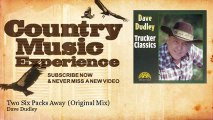 Dave Dudley - Two Six Packs Away - Original Mix - Country Music Experience