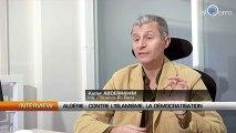 Interview - Algérie : Lutter contre l'islamisme passe par la démocratisation
