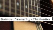 Cours guitare : jouer Yesterday des Beatles - HD