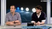 Talk - Partie 3 : avant OM-Valenciennes