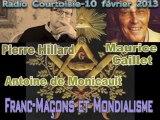 Francs-Maçons et Mondialisme: Pierre Hillard - Maurice Caillet et Antoine de Monicault Part1/2