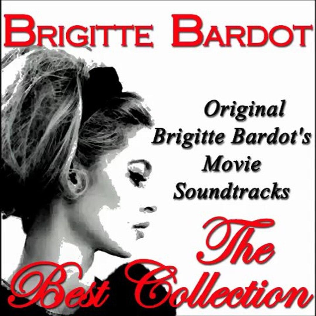 Brigitte Bardot -Une Parisienne: La Parisienne (Original Soundtrack From La Parisienne 1957)