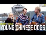 YOUNG CHINESE DOGS - SWEET LITTLE LIES (BalconyTV)
