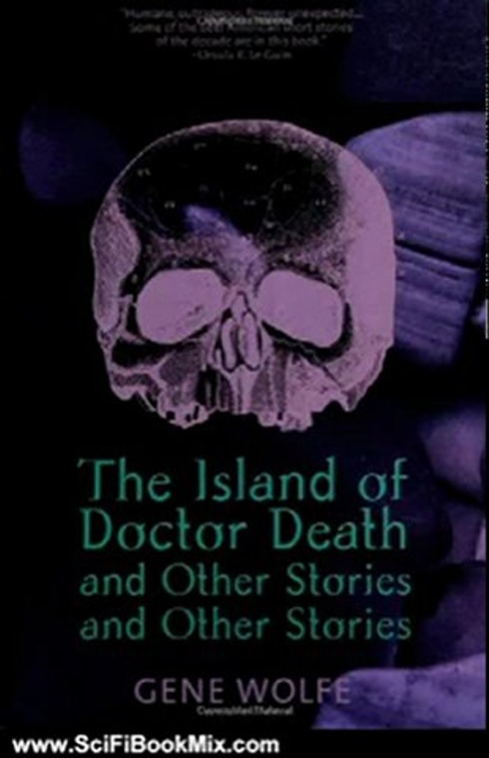 SciFi Book Review: The Island of Doctor Death and Other Stories and Other Stories by Gene Wolfe