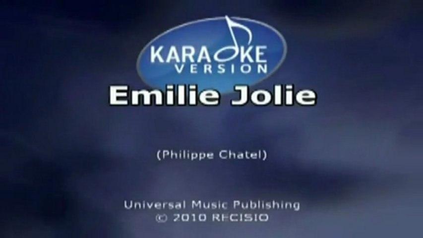 karaoke - Emilie Jolie - avec chant voix d'homme seulement