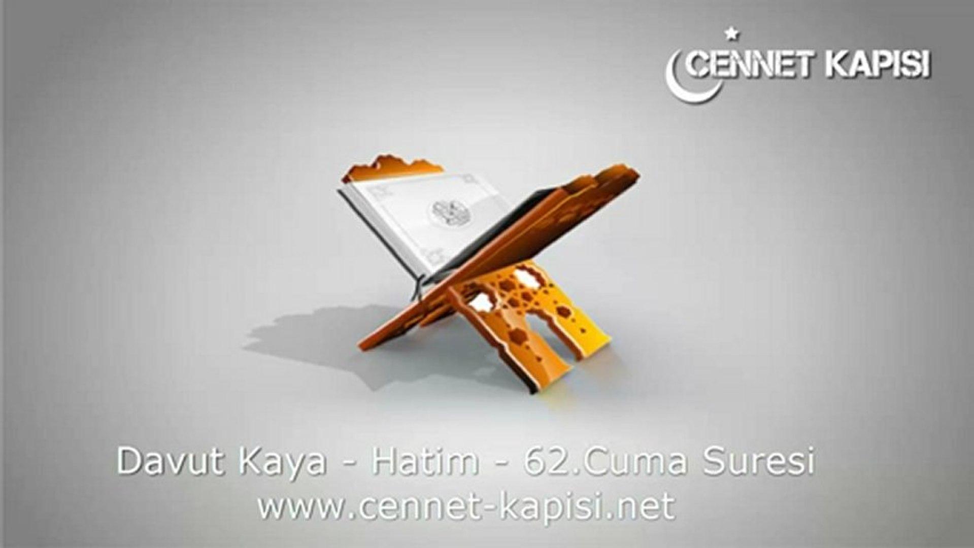 Davut Kaya - Cuma Suresi - Kuran'i Kerim