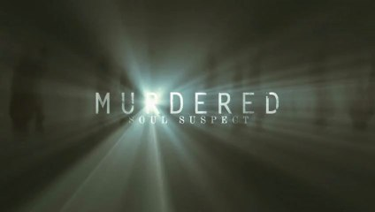 Murdered: Soul Suspects - Teaser Trailer de