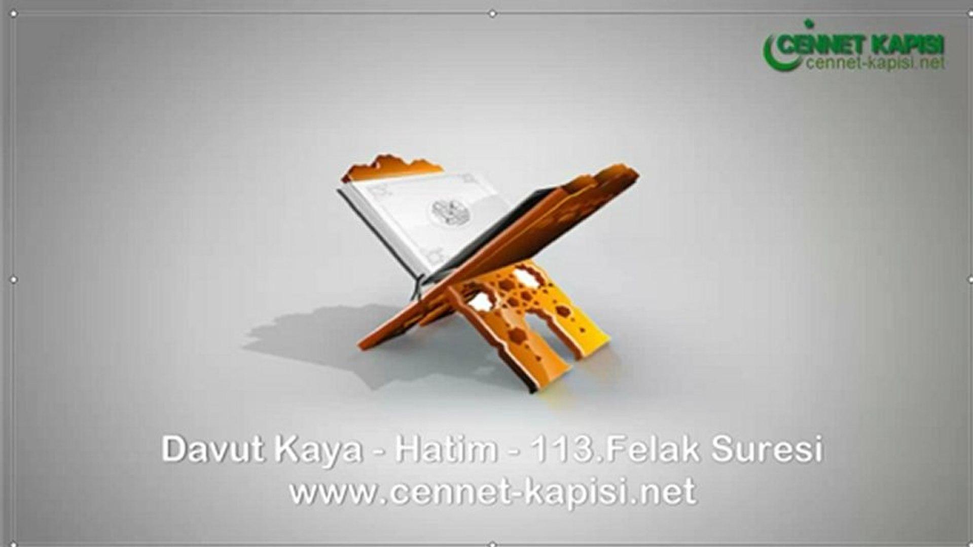 Davut Kaya - Felak Suresi - Kuran'i Kerim