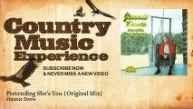 Jimmie Davis - Pretending She's You - Original Mix - Country Music Experience