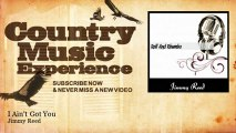 Jimmy Reed - I Ain't Got You - Country Music Experience