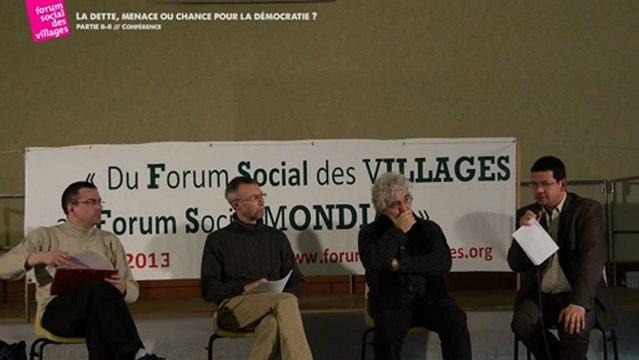 LA DETTE, MENACE OU CHANCE POUR LA DEMOCRATIE? - PARTIE II / II -  Forum Social des Villages
