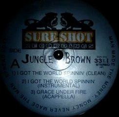 Jungle Brown - I Got The World Spinnin' (Ski Production) (1997) [HQ]