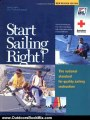 Outdoors Book Review: Start Sailing Right!: The National Standard for Quality Sailing Instruction (Us Sailing Small Boat Certific) by Derrick Fries