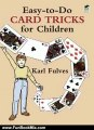 Fun Book Review: Easy-to-Do Card Tricks for Children (Become a Magician) by Karl Fulves