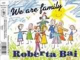 ROBERTA BAI - We are family (extended mix)