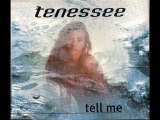 Tenessee - Tell Me (Mix Version)