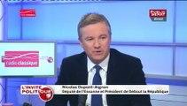 """Nicolas Dupont-Aignan :""""[François Fillon] n'a pas de projet nouveau, il a le projet ancien qui a échoué"""""""