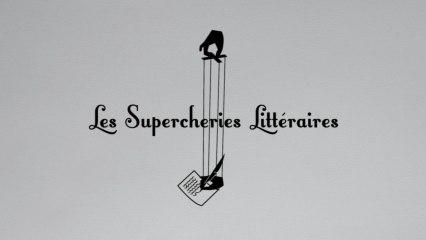 Les Supercheries Littéraires -  Bande-Annonce