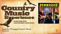 Tennessee - Tausche UFO gegen Tonner Diesel - Country Music Experience