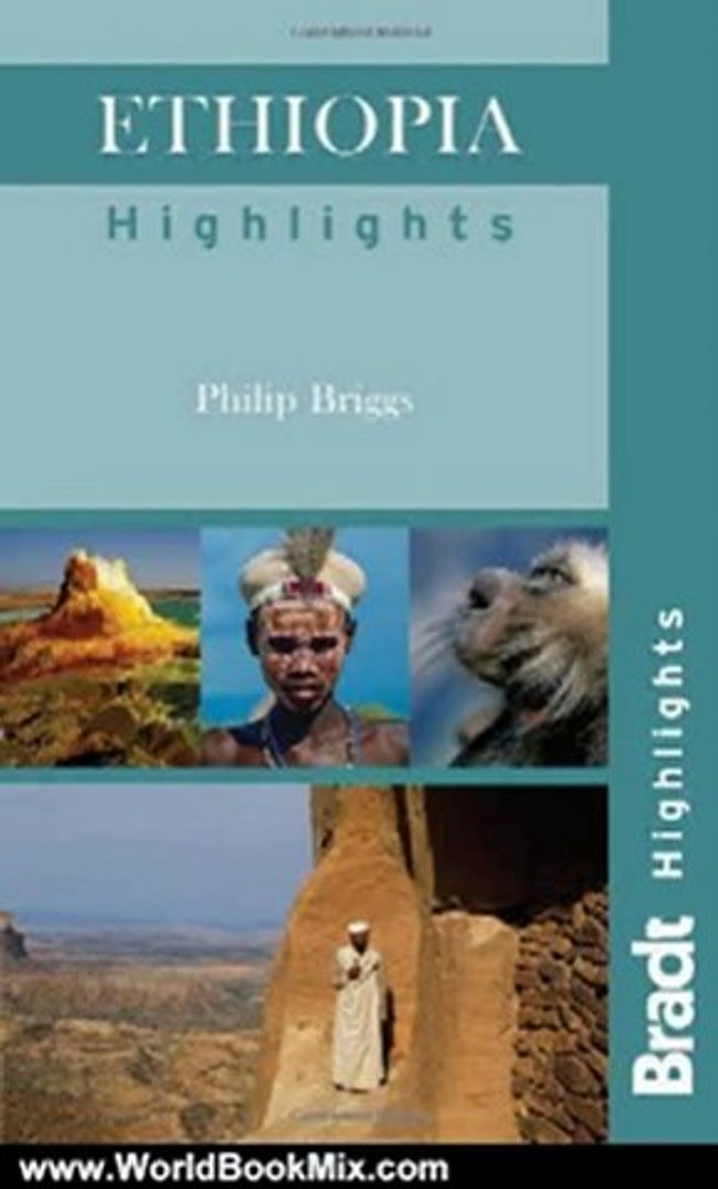 World Book Review: Ethiopia Highlights (Bradt Travel Guide Ethiopia Highlights) by Philip Briggs