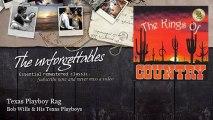 Bob Wills & His Texas Playboys - Texas Playboy Rag - The Unforgettables