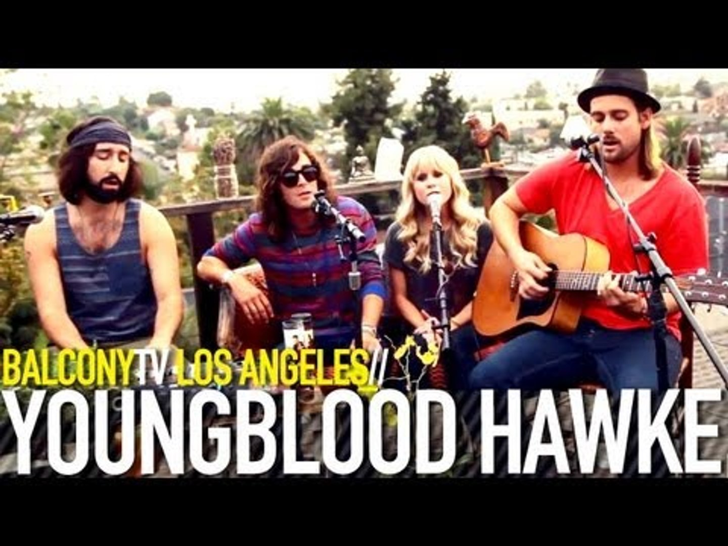 YOUNGBLOOD HAWKE- WE COME RUNNING (BalconyTV)