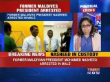 Former Maldives President Nasheed arrested
